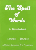The Spell of Words : Level 6 : Book 2