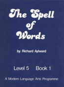 The Spell of Words : Level 5 : Book 1