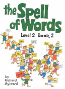 The Spell of Words : Level 2 Book 2