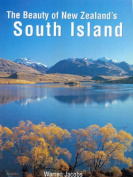 The Beauty of New Zealand's South Island