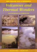 Volcanoes and Thermal Wonders