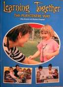 Learning Together the Playcentre Way