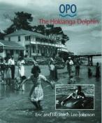 Opo: The Hokianga Dolphin