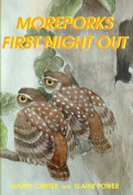 Moreporks First Night Out