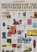Milestones of the Twentieth Century