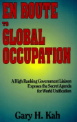En Route to Global Occupation