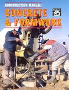 Concrete and Formwork