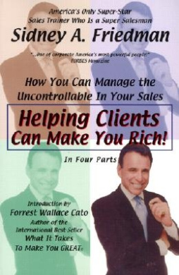 Helping Clients Can Make You Rich