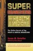 Super Searchers on Health