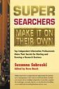 Super Searchers Make it on Their Own