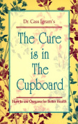 The Cure is in the Cupboard
