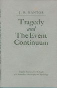 Tragedy and the Event Continuum