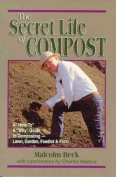 The Secret Life of Compost