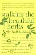 Stalking the Healthful Herbs