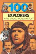 100 Explorers Who Shaped World History