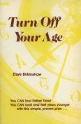Turn Off Your Age