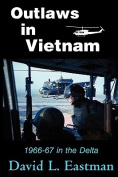 Outlaws in Vietnam