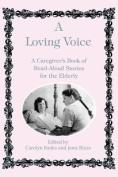 A Loving Voice
