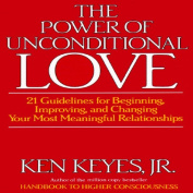 The Power of Unconditional Love