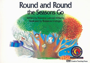 Round and Round the Seasons Go (Learn to Read, Read to Learn