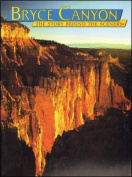 Bryce Canyon : the Story behind the Scenery
