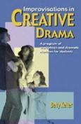 Improvisations in Creative Drama