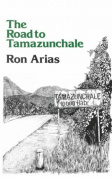 The Road to Tamazunchale