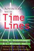 Adventures with Time Lines