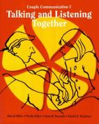 Talking & Listening Together