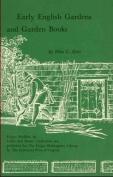 Early English Gardens and Garden Books