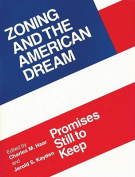 Zoning and the American Dream
