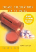 Dosage Calculations in Si Units, 4th Ed