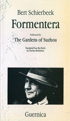 Formentera: Followed by The Gardens of Suzhou