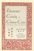 Illustrated Catalog of Chinese Coins, Vol. 2