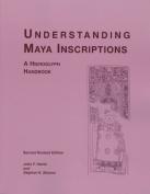 Understanding Maya Inscriptions