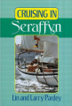 "Cruising in ""Seraffyn"""