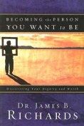 Becoming the Person You Want to Be