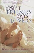 Best Friends Best Lovers