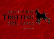 Modern Trotting Sire Lines