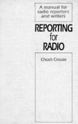 Reporting for Radio