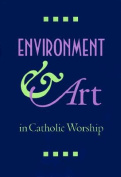 Environment & Art in Catholic