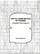 The W.D. Gann Method of Trading