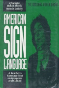American Sign Language Green Books, a Teacher's Resource Text on Grammar and Culture