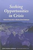 Seeking Opportunity in Crisis