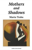 Mothers and Shadows