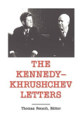 The Kennedy -Khrushchev Letters