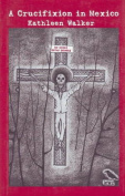 A Crucifixion in Mexico