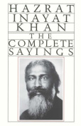 The Complete Sayings of Hazrat Inayat Khan