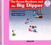 4. The Seven Brothers And The Big Dipper / Heungbu, Nolbu And The Magic Gourds