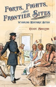 Forts, Fights, and Frontier Sites